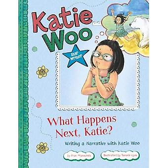 Que passe-t-il ensuite, Katie?