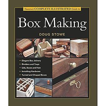 Taunton's Complete Illustrated Guide to Box Making (Complete Illustrated Guide Series) (Complete Illustrated Guide Series)