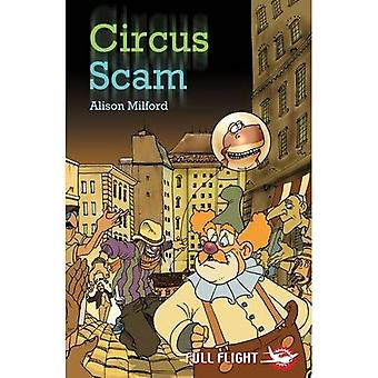Circus Scam (Full Flight 5)