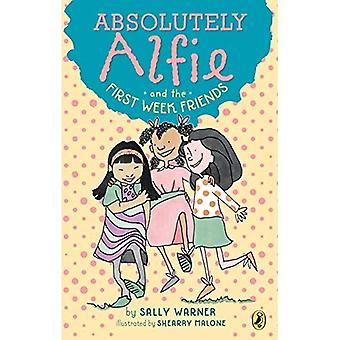 Absolut Alfie och första veckan vänner (absolut Alfie)