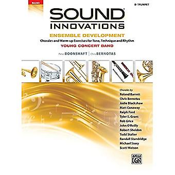 Sound Innovations for Concert Band -- Ensemble Development for Young Concert Band: Chorales and Warm-Up Exercises for Tone,� Technique, and Rhythm (Trumpet) (Sound Innovations� for Concert Band: Ensemble� Development)