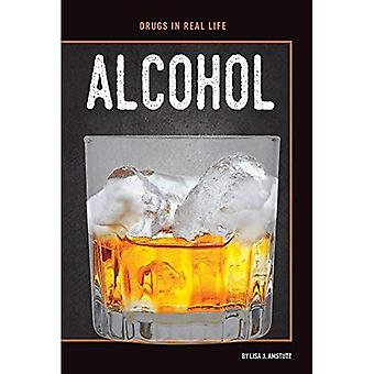 Alcohol (Drugs in Real Life)