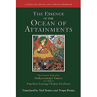 The Essence of the Ocean of Attainments: The Creation Stage of the Guhyasamaja Tantra according� to Pachen Losang Chokyi Gyaltsen. Volume 21 (Studies in Indian and Tibetan Buddhism)