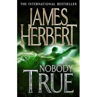 Nobody True (New edition) by James Herbert - 9780330522069 Book