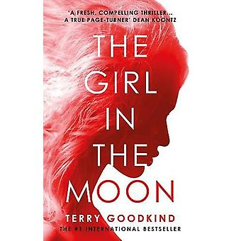 The Girl in the Moon by Terry Goodkind - 9781788545648 Book