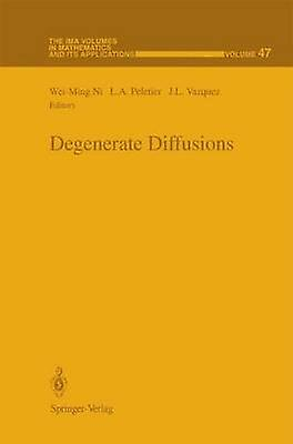 Degenerate Diffusions by Ni & W. M
