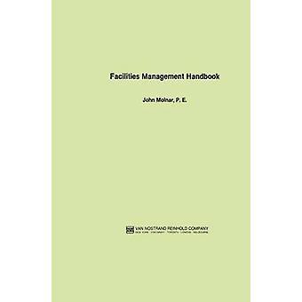 Fasiliteter Management Handbook Molnar & John
