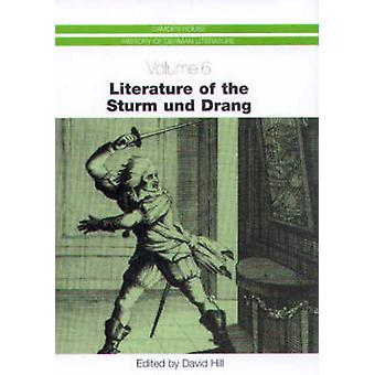 Literature of the Sturm Und Drang by Hill & David