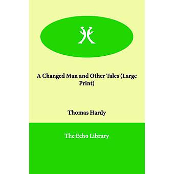 A Changed Man and Other Tales by Hardy & Thomas & Defendant