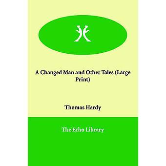 En ændret mand og andre eventyr af Hardy & Thomas & sagsøgte