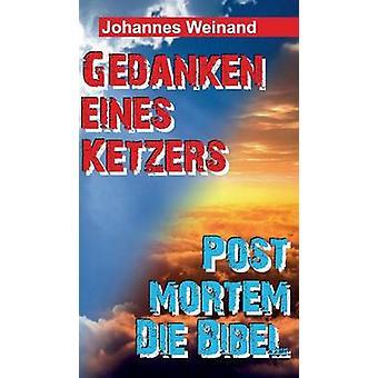 Gedanken Eines Ketzers da Weinand & Johannes