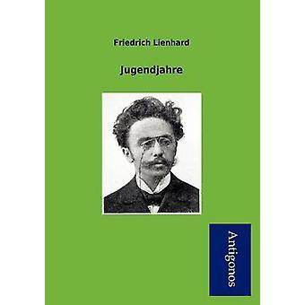 Jugendjahre by Lienhard & Friedrich