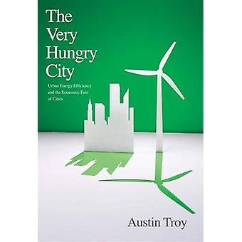 Very Hungry City by Austin Troy