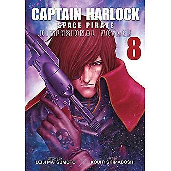 Capitaine Harlock: voyage dimensionnel vol. 8 (Captain Harlock Space pirate: voyage dimensionnel)