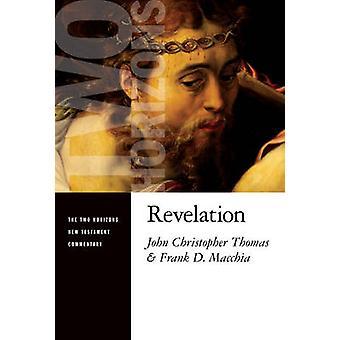 Revelation by John Christopher Thomas - Frank D. Macchia - 9780802825