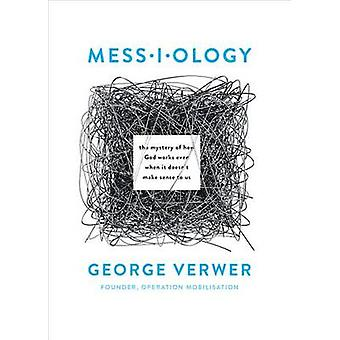 Messiology by George Verwer - 9780802414854 Book