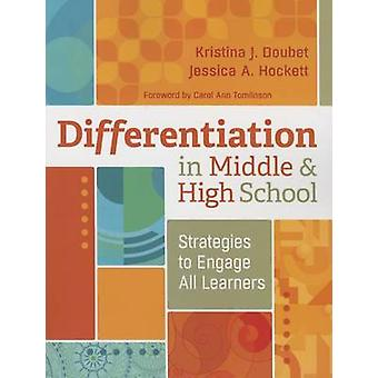 Differentiation in Middle and High School - Strategies to Engage All L