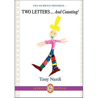 Two Letters ... & Counting! by Tony Nardi - Luise Von Flotow - 978155