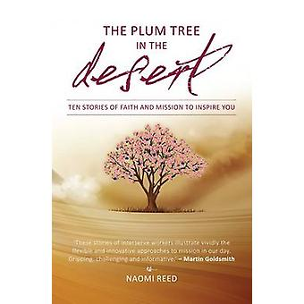 The Plum Tree in the Desert by Naomi Reed - 9781780781419 Book