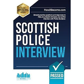 Scottish Police Interview - Sample practice questions and responses to