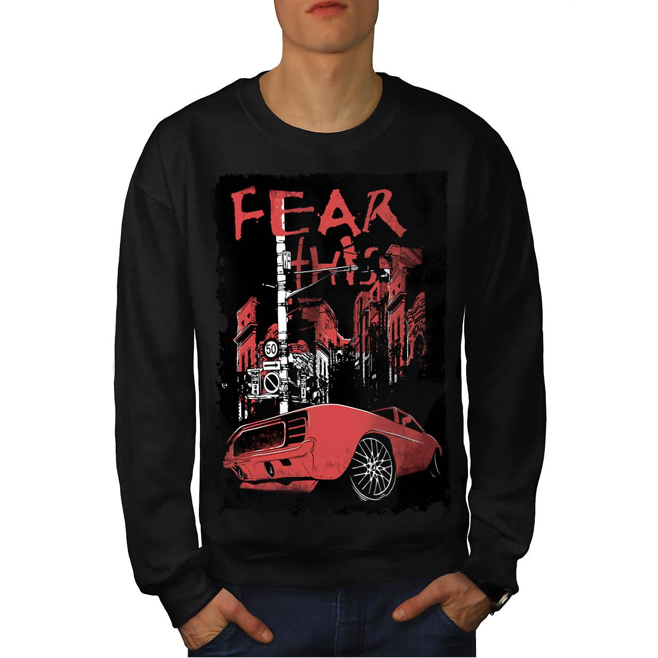 Fear This Muscle Car Street Light Men Black Sweatshirt | Wellcoda