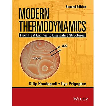 Modern Thermodynamics: From Heat Engines to Dissipative Structures (Coursesmart) (Paperback) by Kondepudi Dilip (Wake Forest University ) Prigogine Ilya (University Of Texas Austin And International Solvay Institutes University Libre De Bruxelles Brussels Belgium)