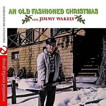 Jimmy Wakely - gamle Fashioned Christmas [DVD] USA import