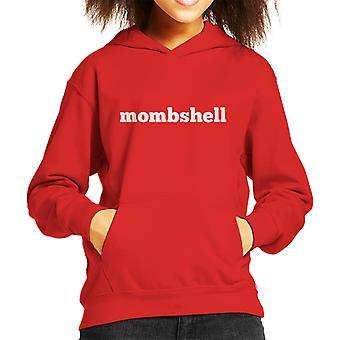Momshell Kid's Hooded Sweatshirt