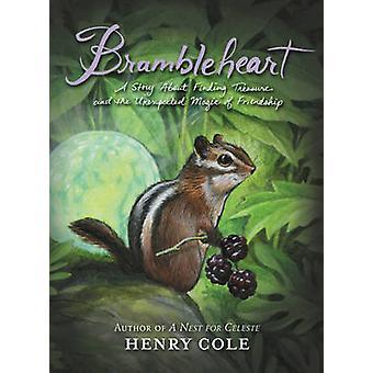 Brambleheart - een verhaal over het vinden van de schat en de onverwachte Magic
