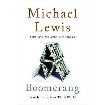 Boomerang - reiser i den nye tredje verden av Michael Lewis - 97803930
