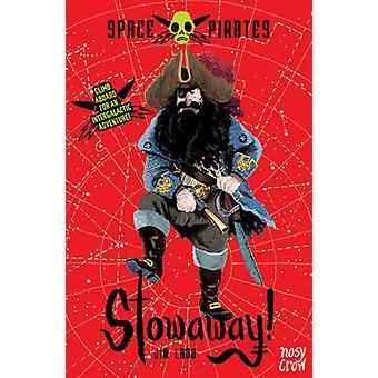 Space Pirates - Stowaway! by Jim Ladd - Benji Davies - 9780857631541 B