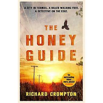 Przewodnik miodu przez Richard Crompton - 9781780222721 książki