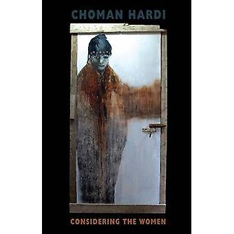 Considering the Women by Choman Hardi - 9781780372785 Book