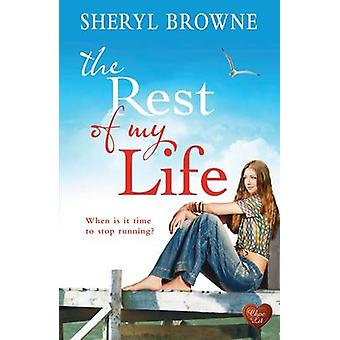 The Rest of My Life by Sheryl Browne - 9781781892800 Book