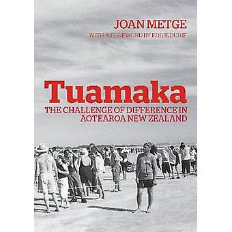 Tuamaka - The Challenge of Difference in Aotearoa New Zealand by Joan
