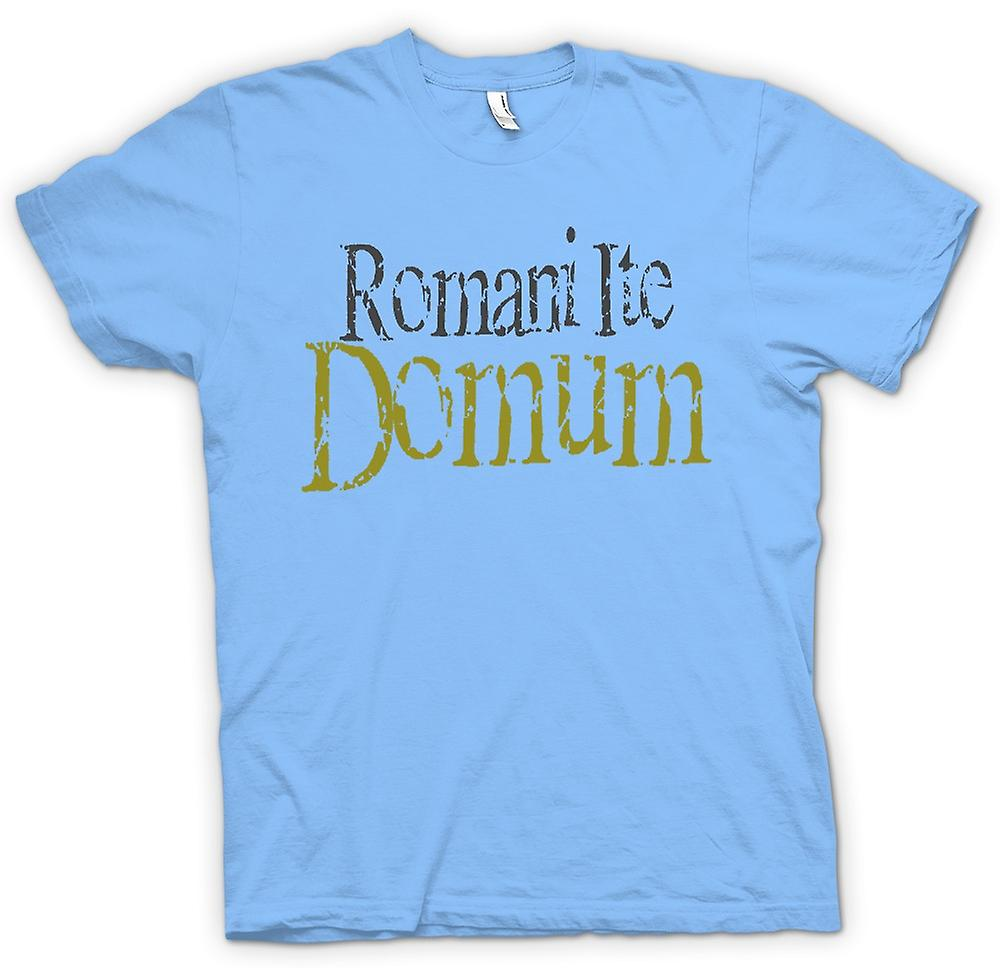 Herr T-shirt - Romani Ite Domum - Funny