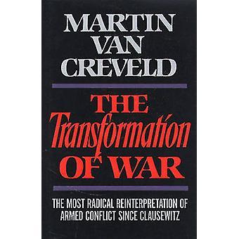 Krigets omvandling av Martin L. van Creveld - 9780029331552 Bo