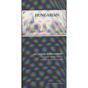 Hungarian-English/English-Hungarian Dictionary and Phrasebook by Judi