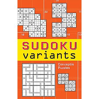 Sudoku Variants by Conceptis Puzzles - 9781402741111 Book