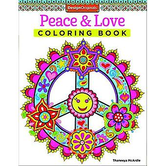 Peace & Love Coloring Book by Thaneeya McArdle - 9781574219630 Book