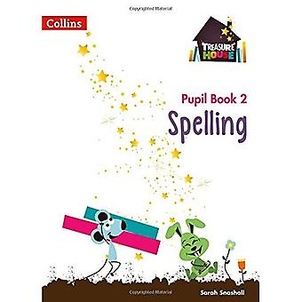 Treasure House - Year 2 Spelling Pupil Book