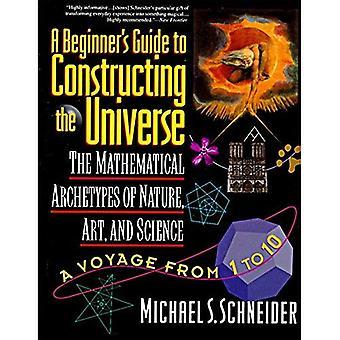 Guide du débutant à la construction de l'univers