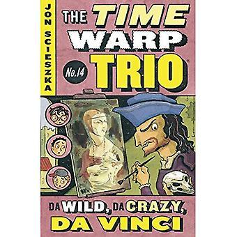 Da Wild, Da Crazy, Da Vinci (Time Warp Trio (Puffin Paperback))