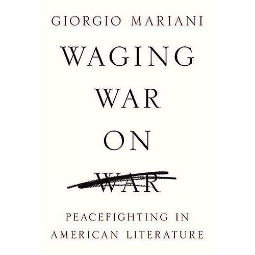 Waging War on War (Global Studies of the United States)
