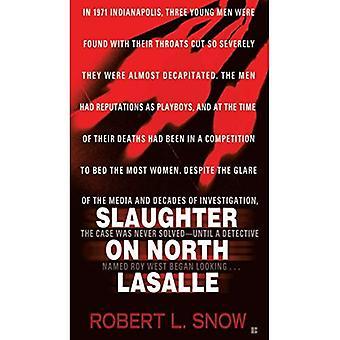 Slaughter on North LaSalle