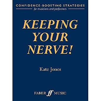Keeping Your Nerve!: Confidence Boosting Strategies for the Performer