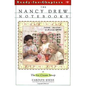 The Ice Cream Scoop (Nancy Drew Notebooks)