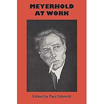 Meyerhold am Arbeitsplatz (University of Texas Press slawischen Serie)