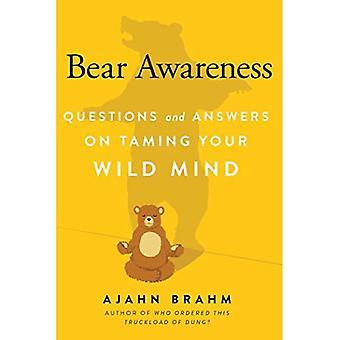 Björn medvetenhet: Frågor och svar om tämja ditt vilda sinne