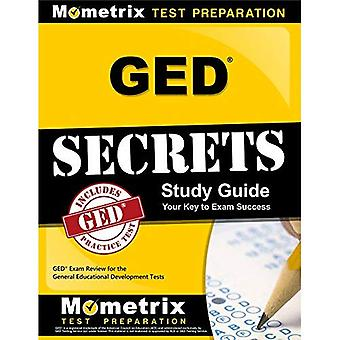 GED Secrets: GED Exam Review for the General Educational Development Tests (Mometrix Secrets Study Guides)